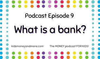 Featured image for Episode 9: What is a bank?